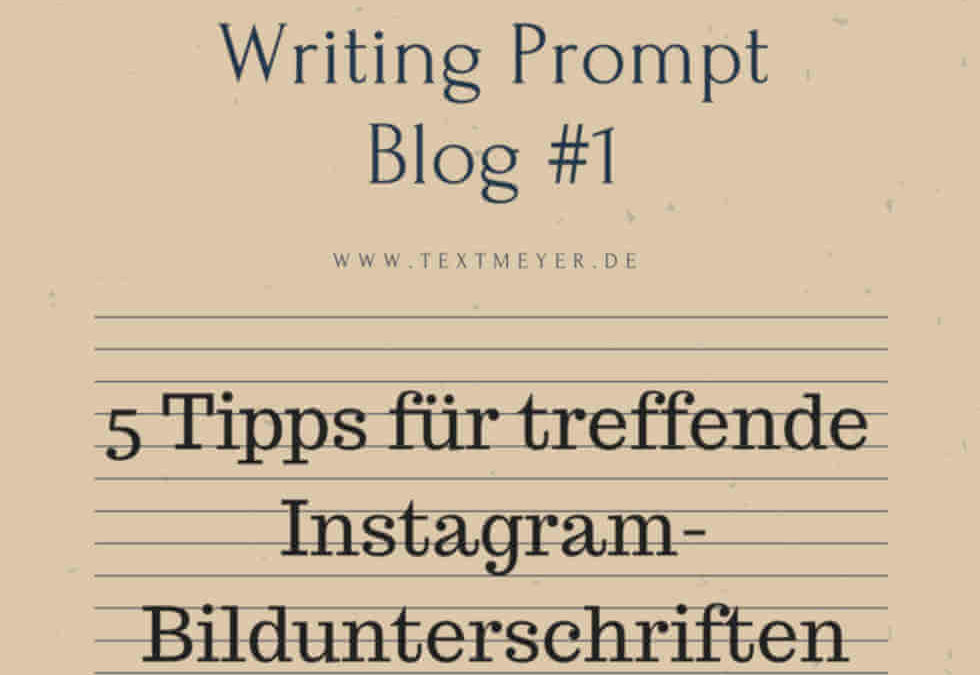 Fünf Tipps für treffende Instagram-Bildunterschriften